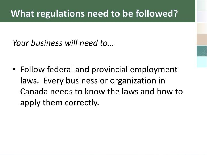What regulations need to be followed?