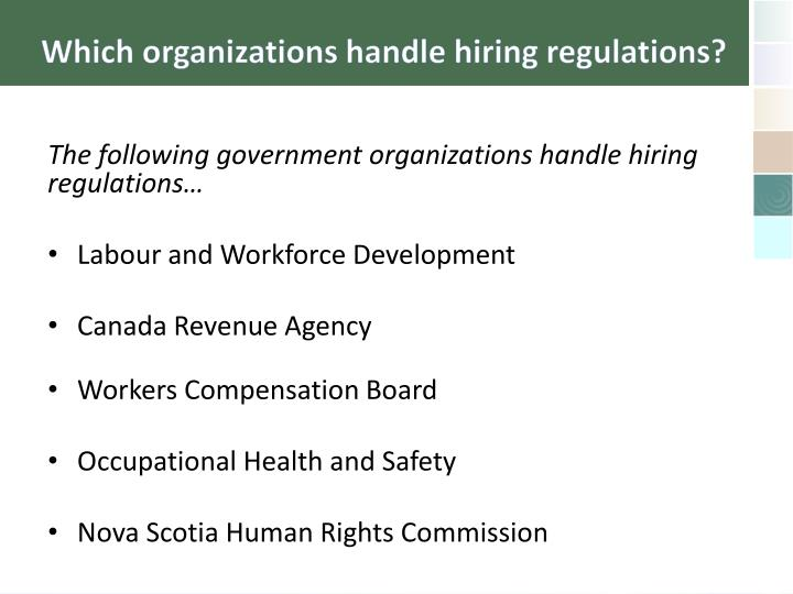 Which organizations handle hiring regulations?