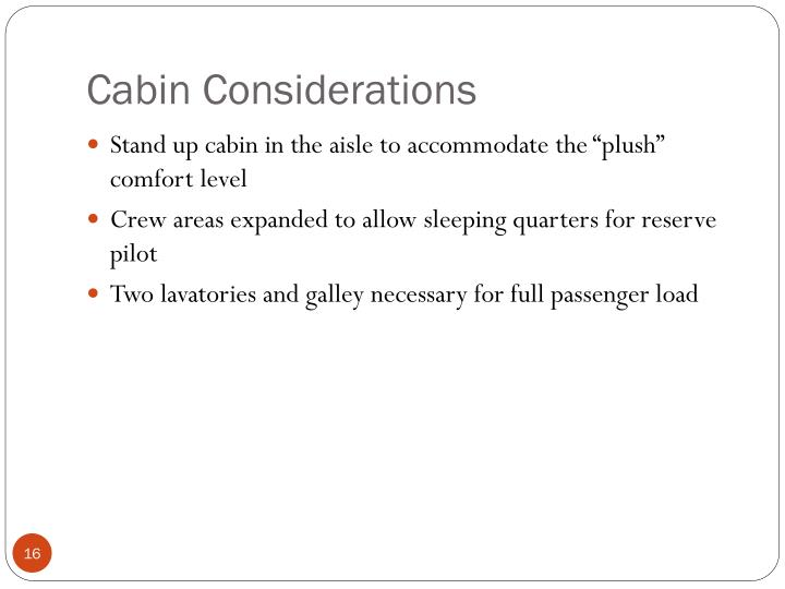 Cabin Considerations