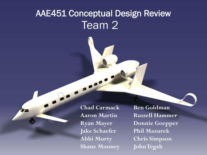 AAE451 Conceptual Design Review