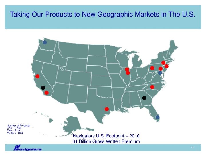 Taking Our Products to New Geographic Markets in The U.S.