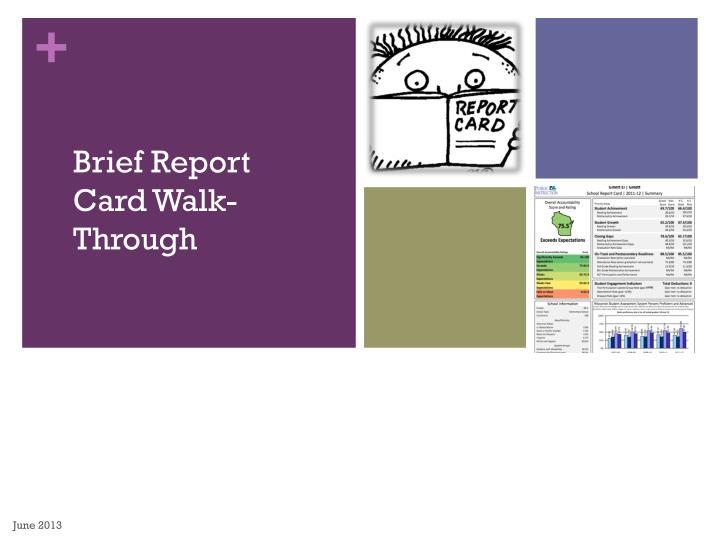 Brief Report Card Walk-Through