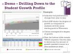 demo drilling down to the student growth profile