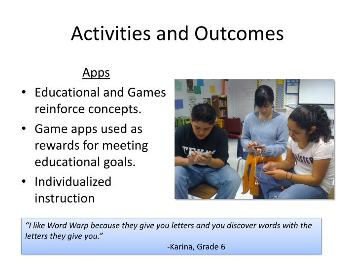 Activities and Outcomes