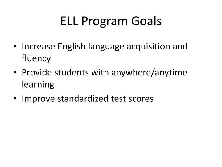 ELL Program Goals