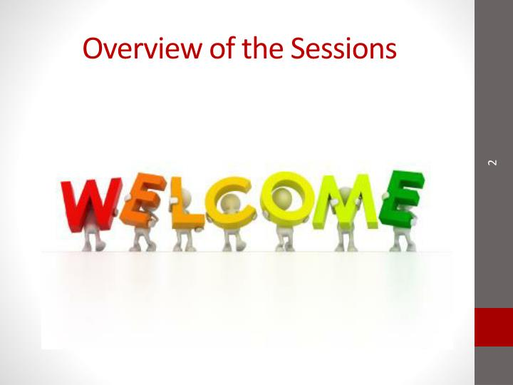 Overview of the sessions