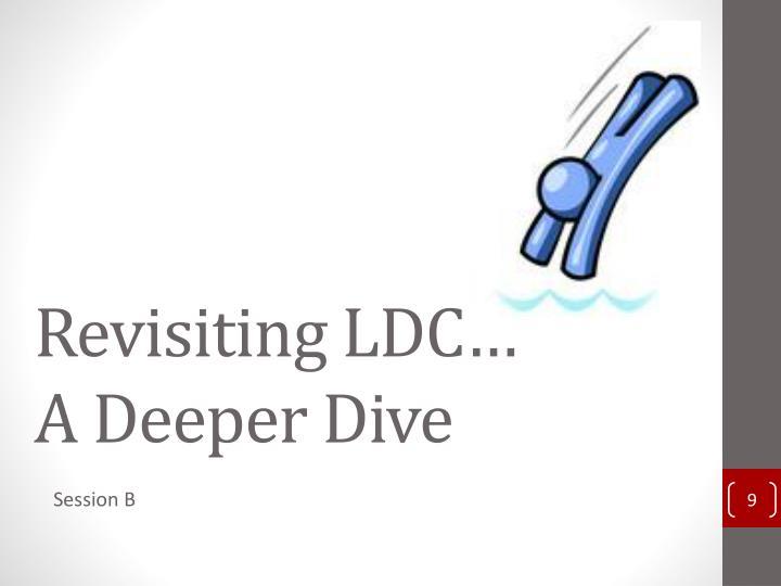 Revisiting LDC…
