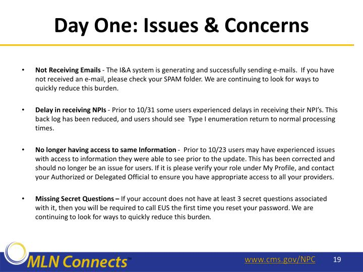 Day One: Issues & Concerns