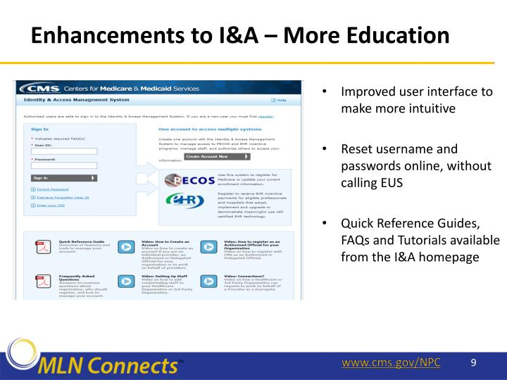 Enhancements to I&A – More Education