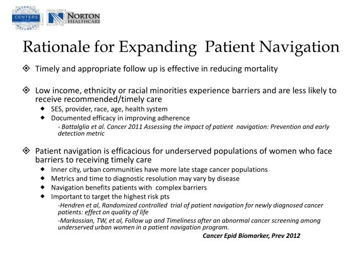 Rationale for Expanding  Patient Navigation