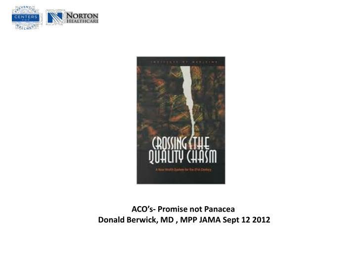 ACO's- Promise not Panacea