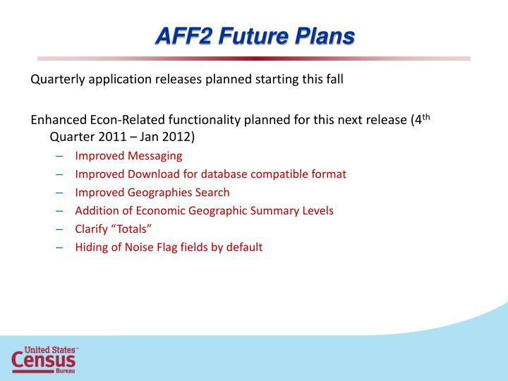 AFF2 Future Plans