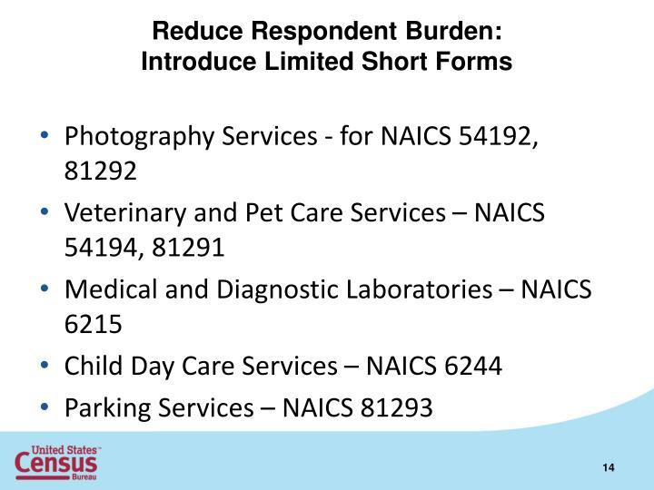 Reduce Respondent Burden: