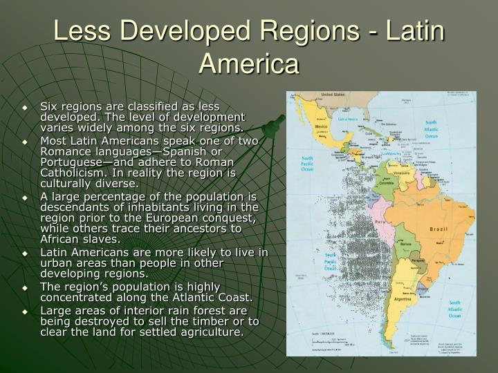 Less Developed Regions - Latin America