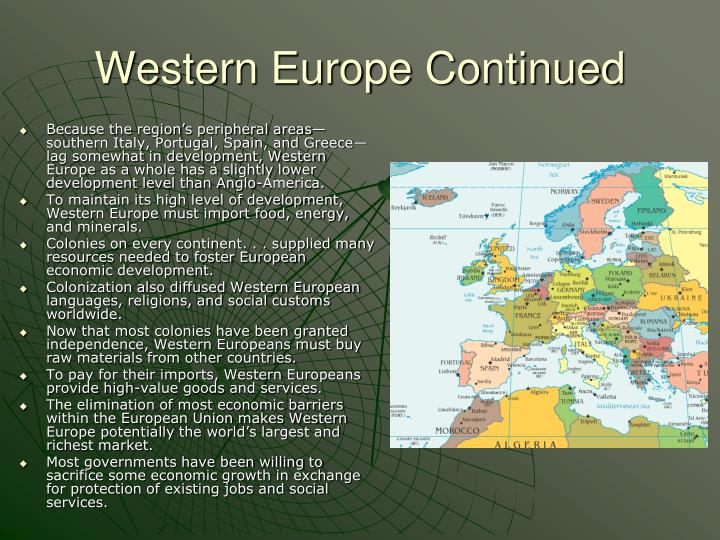 Western Europe Continued