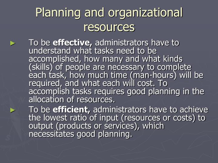 Planning and organizational resources