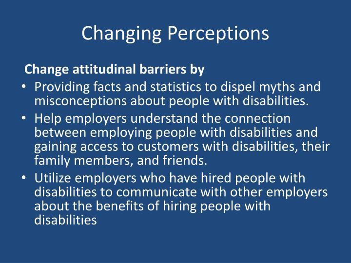 Changing Perceptions