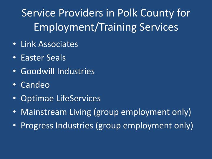 Service Providers in Polk County for Employment/Training Services