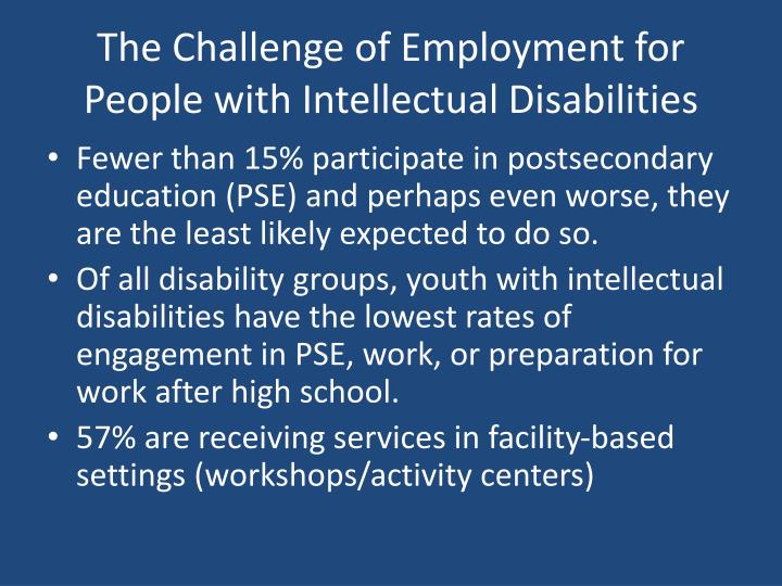 The Challenge of Employment for People with Intellectual Disabilities