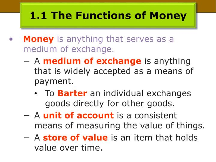 1.1 The Functions of Money