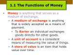 1 1 the functions of money