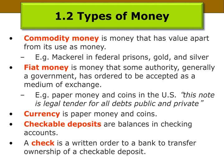 1.2 Types of Money