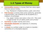 1 2 types of money