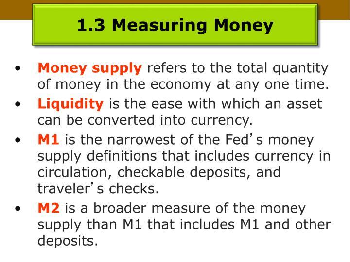 1.3 Measuring Money