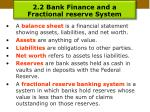 2 2 bank finance and a fractional reserve system