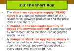 2 2 the short run