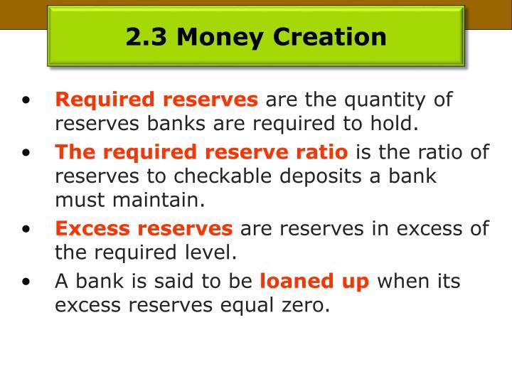 2.3 Money Creation