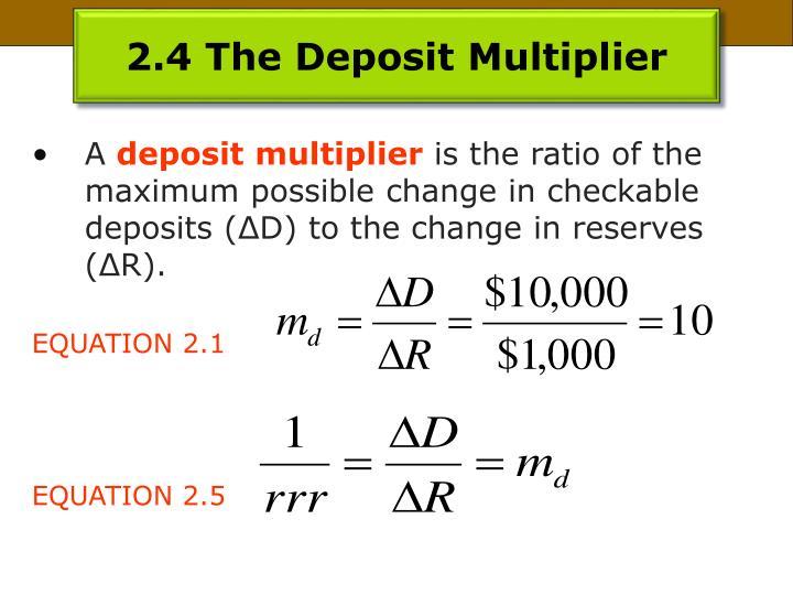 2.4 The Deposit Multiplier