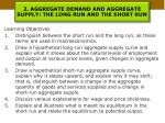 2 aggregate demand and aggregate supply the long run and the short run