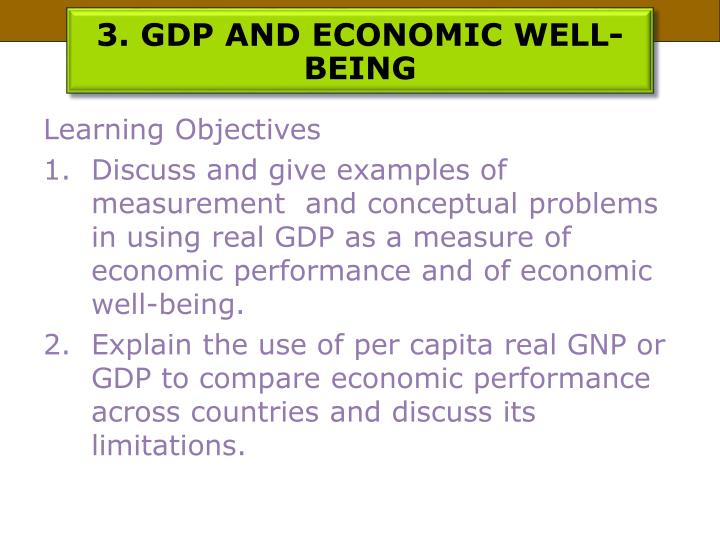 3. GDP AND ECONOMIC WELL-BEING