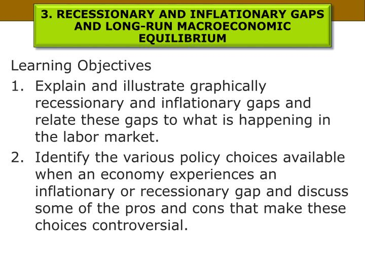 3. RECESSIONARY AND INFLATIONARY GAPS AND LONG-RUN MACROECONOMIC EQUILIBRIUM