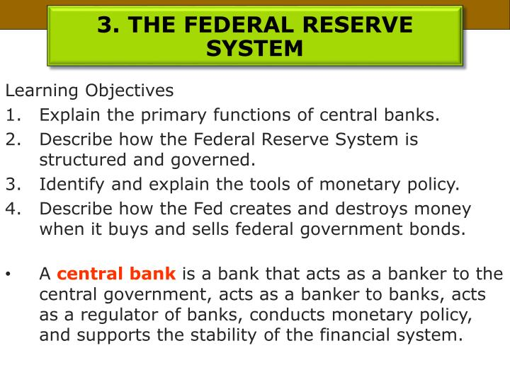 3. THE FEDERAL RESERVE SYSTEM