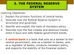 3 the federal reserve system