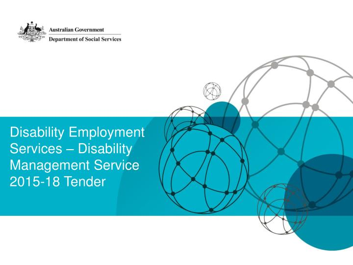Disability employment services disability management service 2015 18 tender