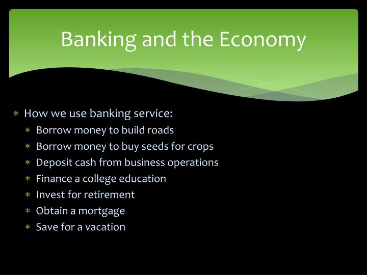 Banking and the Economy