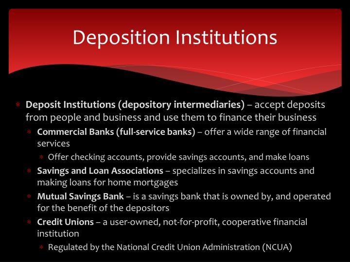 Deposition Institutions