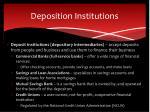 deposition institutions