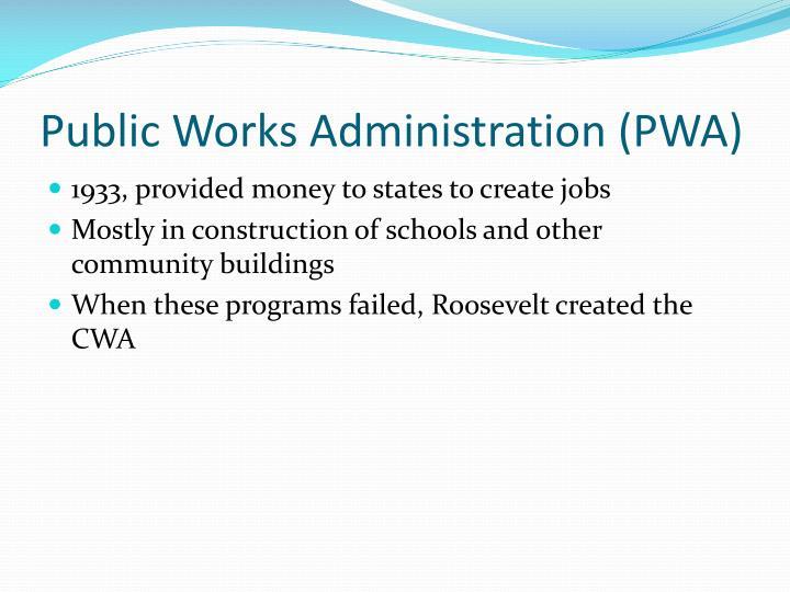 Public Works Administration (PWA)