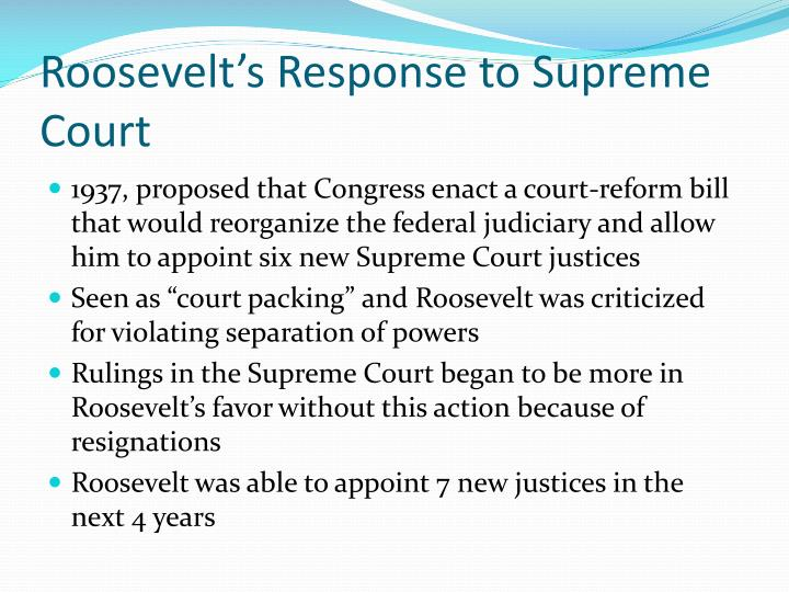 Roosevelt's Response to Supreme Court