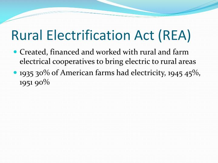 Rural Electrification Act (REA)