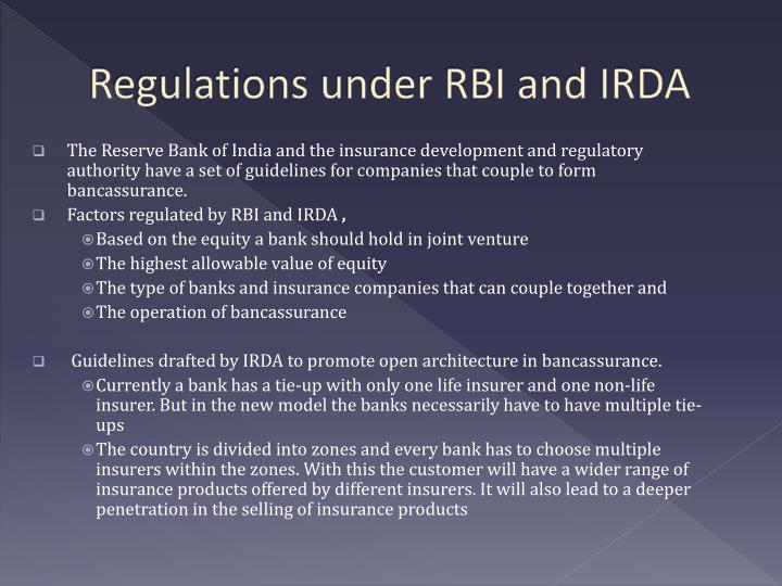 Regulations under RBI and IRDA