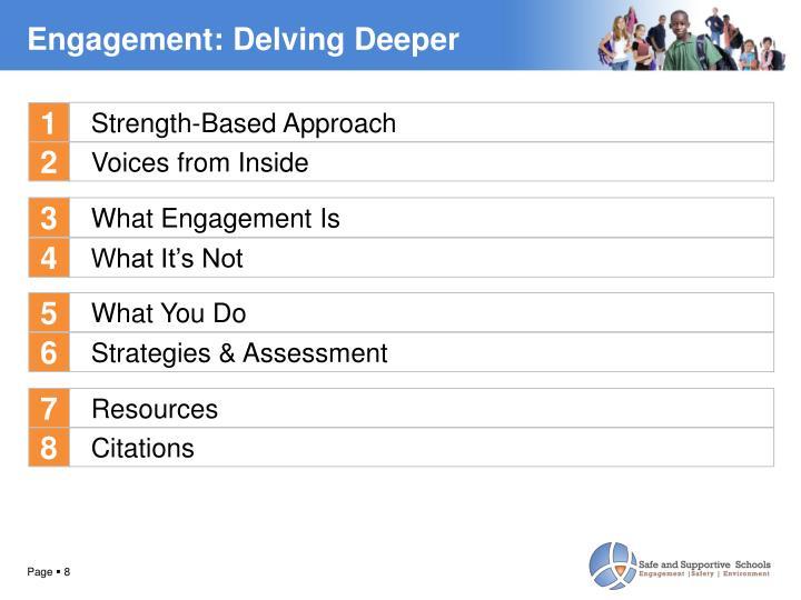 Engagement: Delving Deeper