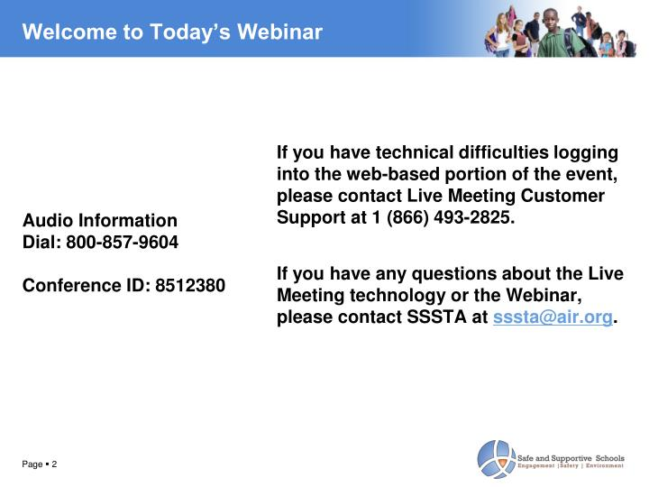 Welcome to Today's Webinar
