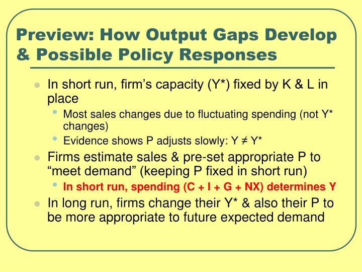 Preview: How Output Gaps Develop & Possible Policy Responses