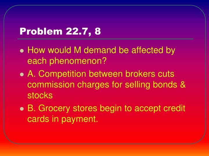Problem 22.7, 8