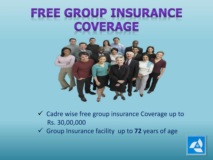 FREE GROUP INSURANCE COVERAGE